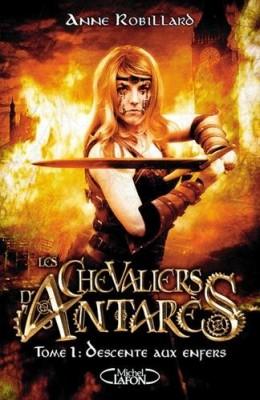 """Afficher """"Les Chevaliers d'Antarès n° 1 Descente aux enfers"""""""