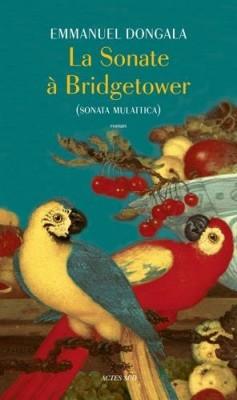 vignette de 'La sonate à Bridgetower (Emmanuel Dongala)'