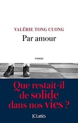 vignette de 'Par amour (Valérie TONG CUONG)'