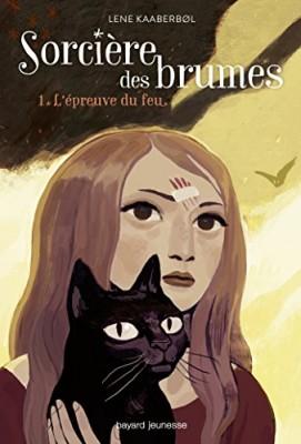 """Afficher """"Sorcière des brumes n° 1 L'épreuve du feu"""""""