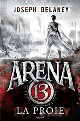 """Afficher """"Arena 13 n° 02<br /> La proie"""""""