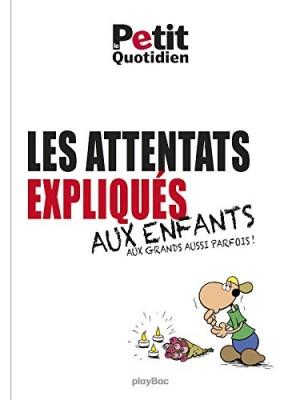 """Afficher """"Les attentats expliqués aux enfants"""""""