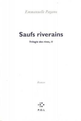 """Afficher """"Saufs riverains"""""""