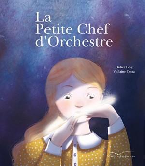 """Afficher """"La petite chef d'orchestre"""""""