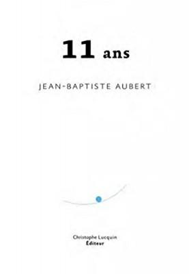 vignette de 'Onze ans (Jean-Baptiste Aubert)'