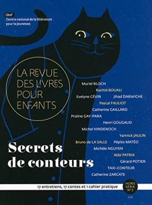 """Afficher """"La Revue des livres pour enfants n° Hors-série n°3 Secrets de conteurs"""""""
