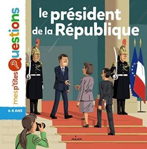 """Afficher """"Le président de la République"""""""