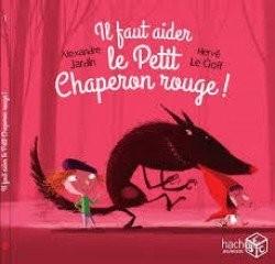 """Afficher """"Il faut aider le Petit Chaperon rouge !"""""""
