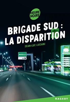 "Afficher ""Brigade Sud policier La disparition"""