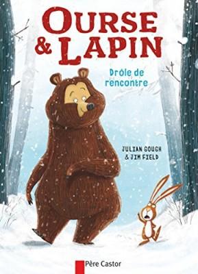 vignette de 'Ourse & Lapin n° 1<br /> Drôle de rencontre (Julian Gough)'