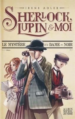 vignette de 'Sherlock, Lupin & moi<br /> mystère de la dame en noir (Le) (Irene Adler)'