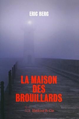 """Afficher """"La maison des brouillards"""""""