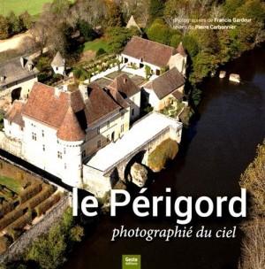 """Afficher """"Le Périgord photographié du ciel"""""""