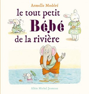 """Afficher """"Le tout petit bébé de la rivière"""""""