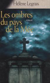 """Afficher """"Les Ombres du pays de la Mée"""""""