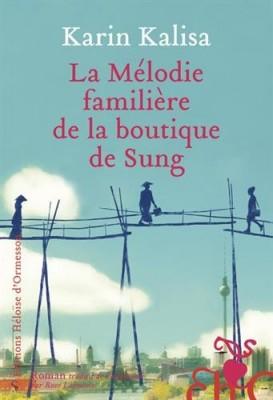 vignette de 'La mélodie familière de la boutique de Sung (Karin Kalisa)'