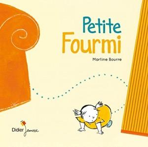 vignette de 'Petite Fourmi (Martine Bourre)'