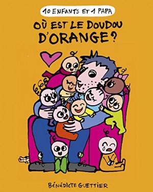 """Afficher """"10 enfants et 1 papaOù est le doudou d'Orange ?"""""""