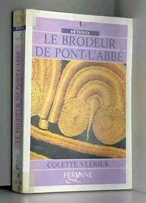 """Afficher """"brodeur de Pont-l'Abbé (Le)"""""""
