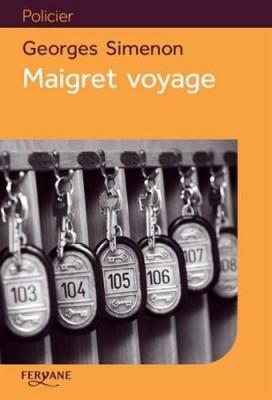 """Afficher """"Maigret voyage"""""""