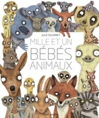 """Afficher """"Mille et un bébés animaux"""""""