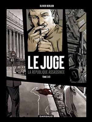 """Afficher """"Juge (Le) n° 3 République assassinée (La)"""""""