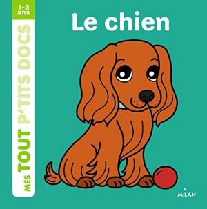 """Afficher """"Mes tout p'tits docsLe chien"""""""