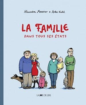 """Afficher """"La famille dans tous ses états"""""""