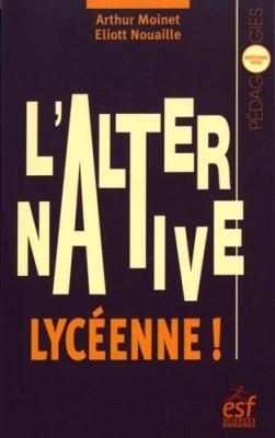 """Afficher """"L'Alternative lycéenne !"""""""