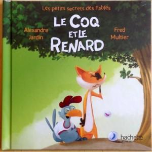 """Afficher """"Les petits secrets des fables n° 4 Le coq et le renard"""""""