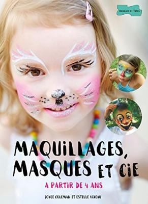 """Afficher """"Maquillages, masques et cie"""""""