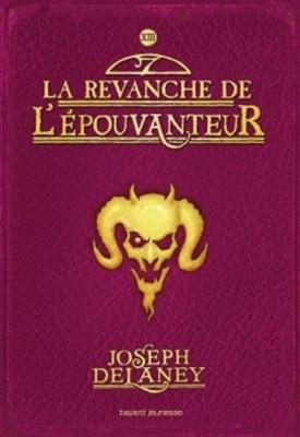"""Afficher """"L'Epouvanteur n° 13 La revanche de l'Épouvanteur"""""""