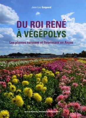 """Afficher """"Du roi René à Végépolys"""""""
