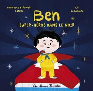 "Afficher ""Ben n° 1 Super-héros dans le noir"""