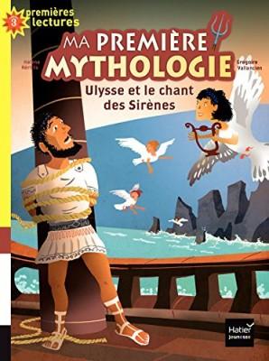 """Afficher """"Ma première mythologie n° 12 Ulysse et le chant des sirènes"""""""