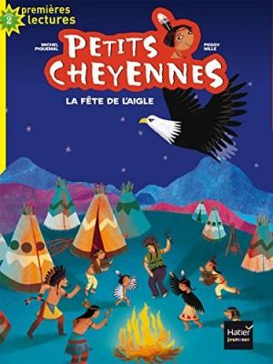 """Afficher """"Petits Cheyennes n° 1 La fête de l'aigle"""""""