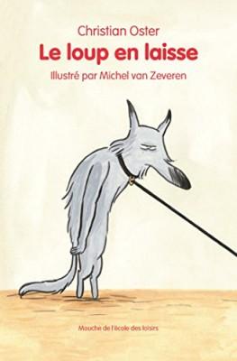 vignette de 'Loup en laisse (Le) (Christian Oster)'