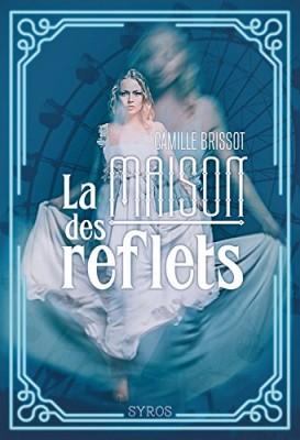 """Afficher """"La Maison des reflets"""""""