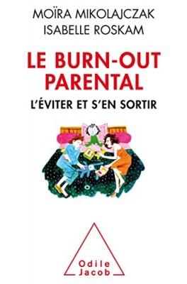 """Afficher """"Le burn-out parental"""""""