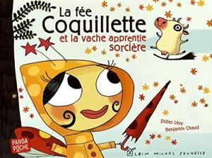 """Afficher """"La fée Coquillette et la vache apprentie sorcière"""""""
