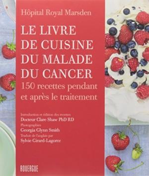 """Afficher """"Le livre de cuisine du malade du cancer"""""""