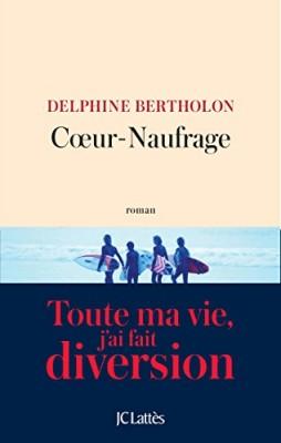 vignette de 'Coeur-Naufrage (Delphine Bertholon)'