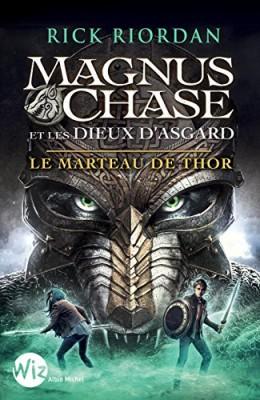 """Afficher """"Magnus Chase et les dieux d'Asgard n° 02<br /> Le marteau de Thor"""""""