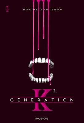 """Afficher """"Génération K n° 2 Génération K, tome 2"""""""