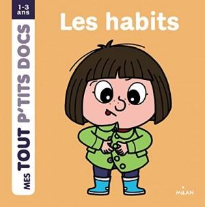 """Afficher """"Mes tout p'tits docsLes habits"""""""