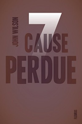 "Afficher ""7 Sept n° 2 Cause perdue"""