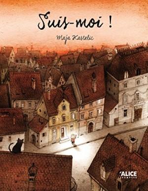 vignette de 'Suis-moi ! (Maja Kastelic)'