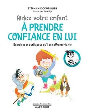 """Afficher """"Aider votre enfant à prendre confiance en lui"""""""