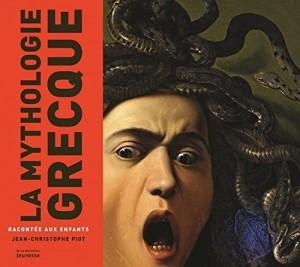 """Afficher """"La mythologie grecque racontée aux enfants"""""""