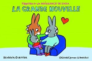 """Afficher """"Trotro et la naissance de Zaza La grande nouvelle"""""""